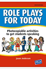 Role Plays for Today: Photocopiable activities to get students speaking. Book with photocopiable activites (Delta Photocopiables) Paperback