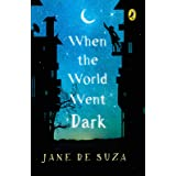 When The World Went Dark: (Penguin Petit)