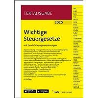 Wichtige Steuergesetze: mit Durchführungsverordnungen.: mit Durchfhrungsverordnungen (Textausgabe)