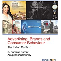 Advertising, Brands and Consumer Behaviour : The Indian Context