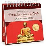 Weisheiten aus aller Welt - Wochen-Kalender 2020: zum Aufstellen m. Fotos u. Zitaten, inspirierende Texte auf d…