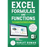 Excel Formulas and Functions : The Complete Excel Guide For Beginners