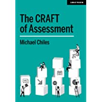 The CRAFT Of Assessment: A whole school approach to assessment for learning: A whole school approach to assessment of…