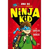 Ninja Kid 1. De tirillas a ninja: 001 (PEQUES)