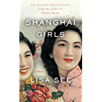 Shanghai Girls: A Novel (English Edition)