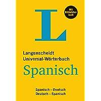 Langenscheidt Universal-Wörterbuch Spanisch - mit Bildwörterbuch: Spanisch-Deutsch/Deutsch-Spanisch (Langenscheidt Universal-Wörterbücher)