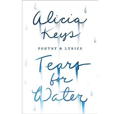 Tears For Water Poetry Lyrics Amazon De Keys Alicia Fremdsprachige Bucher