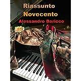 """Riassunto di """"Novecento"""" di Alessandro Baricco"""