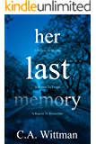 Her Last Memory: A Gripping Psychological Thriller