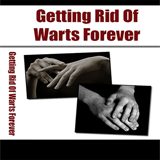 Wart Remover : How I Got Rid Of My Warts Forever    And How You Can Get Rid  Of Warts Naturally In 3 Days! With No Blisters, No Scars, And No Pain