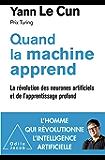 Quand la machine apprend: La révolution des neurones artificiels et de l'apprentissage profond (OJ.SCIENCES)