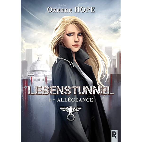 Lebenstunnel Tome 1 Allegeance Ebook Hope Oxanna Amazon Fr