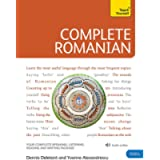 Complete Romanian Beginner to Intermediate Course: (Book and audio support)