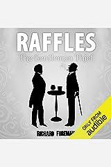 Raffles: The Gentleman Thief: Raffles, Book 1 Audible Audiobook