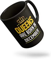 Queens are Born in (Month) Happy Birthday Coffee Mug