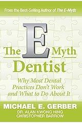 The E-Myth Dentist (E-myth Expert) Hardcover
