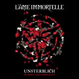 Unsterblich-20 Jahre L'Ame Immortelle