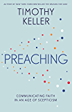 Preaching: Communicating Faith in an Age of Scepticism (English Edition)