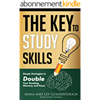 The key to study skills: Simple Strategies to Double Your Reading, Memory, and Focus (English Edition)