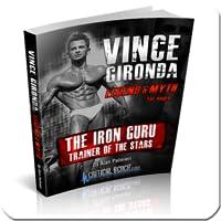 Vince Gironda Legend and Myth