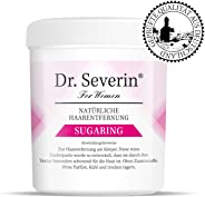 Dr. Severin® Sugaring I Natürliche Zuckerpaste I Achseln + Beine + Intimbereich