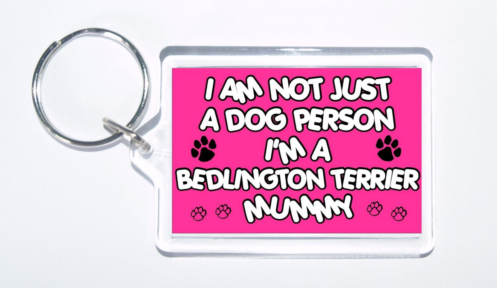 I'm Not A Dog Person I'm A Bedlington Terrier Mummy – Dog Keyring, Ideal Gift/Present
