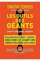 Les outils des géants : leurs clés pour réussir (French Edition) Versión Kindle