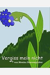 Vergiss mein nicht: Märchen Kindle Ausgabe