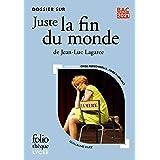 """Dossier sur """"Juste la fin du monde"""" de Jean-Luc Lagarce - BAC 2021 (Foliothèque Lycée)"""