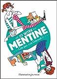 Mentine, Tome 2 : Cette fois c'est l'internat !