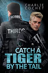 Catch a Tiger by the Tail (THIRDS) Paperback