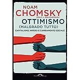Ottimismo (malgrado tutto): Capitalismo, impero e cambiamento sociale