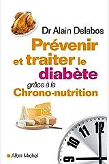 Prévenir et traiter le diabète grâce à la chrono-nutrition Broché