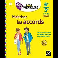 Mini Chouette Maîtriser les accords 6e/ 5e : cahier de soutien en français (cycle 3 vers cycle 4) (Mini Chouette Collège…