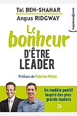 Le bonheur d'être leader (Happiness@Work) (French Edition) Kindle Ausgabe