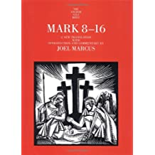 Mark 8–16 – The Yale Anchor Bible Commentary Series