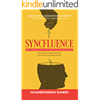 Syncfluence : How to Influence Your Target Audience Without Burning Cash