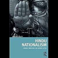 Hindu Nationalism: Origins, Ideologies and Modern Myths