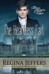 The Heartless Earl: A Common Elements Romance Project Novel Kindle Edition