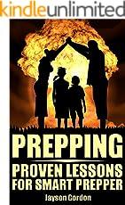 Prepping: Proven Lessons For Smart Prepper