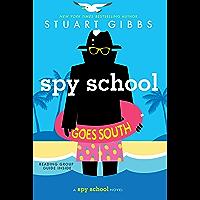 Spy School Goes South (English Edition)