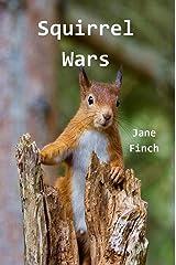 Squirrel Wars Kindle Edition
