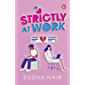 Strictly at Work