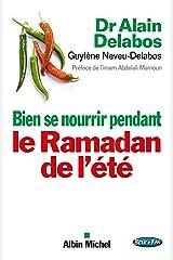 Bien se nourrir pendant le Ramadan de l'été Format Kindle
