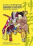 Shinden-Fudo Ryû Jûtaijutsu no kata: Bujinkan Budô densho