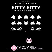 KITTY KITTY - Le futur qui ne fut jamais: RETRO COSMOS