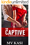 The Captive: An Enemies-to-Lovers Kidnap Romance