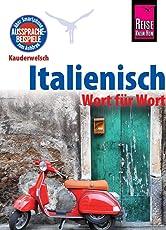 Italienisch - Wort für Wort: Kauderwelsch-Sprachführer von Reise Know-How
