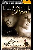 Deep in the Heart: A Contemporary Christian Romance Novel (English Edition)