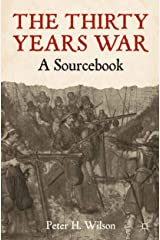 The Thirty Years War: A Sourcebook (English Edition) Versión Kindle